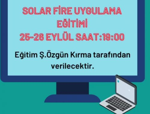 SOLAR FIRE UYGULAMA EGITIMI